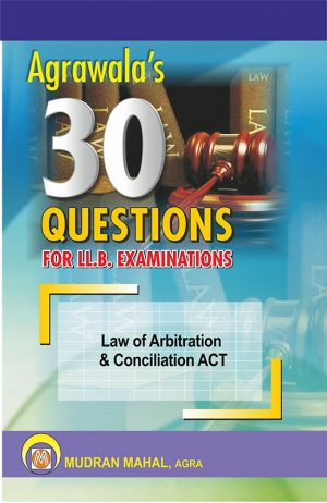 Law of Arbitration & Conciliation Including Alternate Dispute Resolution System