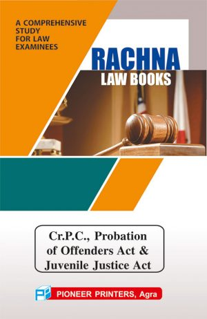 Criminal Procedure Code, Probation of Offenders Act & Juvenile JusticeCare and Protection of Children Act,2000