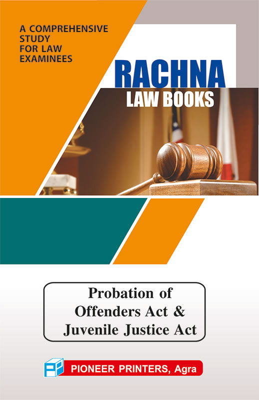 Probation of Offenders Act & Juvenile Justice Care and Protection of Children Act, 2000