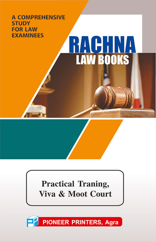 Practical Training, Viva voce & Moot Court